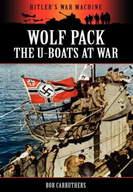Wolf Pack -The U-Boats At War