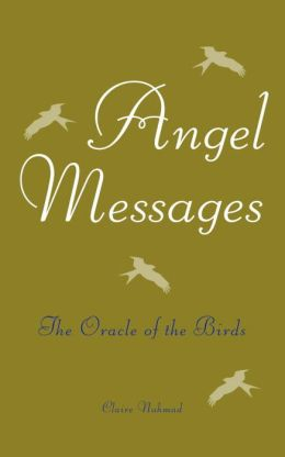 Angel Messages: The Oracle of the Birds