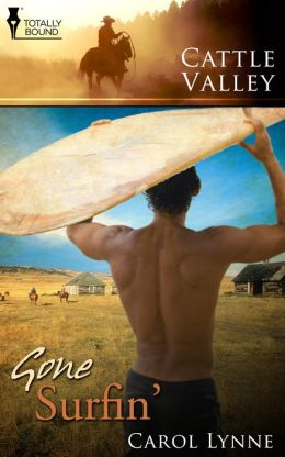 Cattle Valley: Gone Surfin'