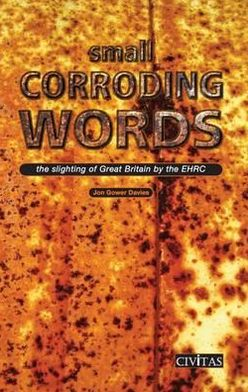 Small Corroding Words: The Slighting of Great Britain by the EHRC