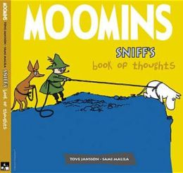 Sniff's Book of Thoughts. Tove Jansson and Sami Malila