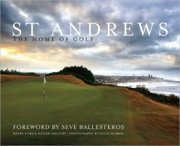 St Andrews: The Home of Golf