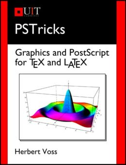 PSTricks: Graphics and PostScript for TeX and LaTeX