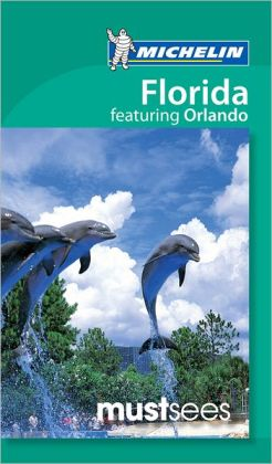 Michelin Must Sees Florida Featuring Orlando
