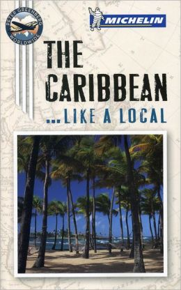 Michelin The Caribbean Port Cities Like a Local