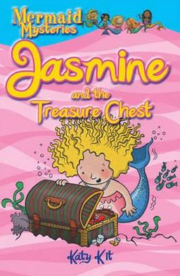 Jasmine and the Treasure Chest. by Katy Kit