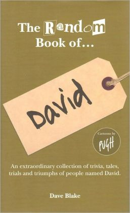 The Random Book of. David
