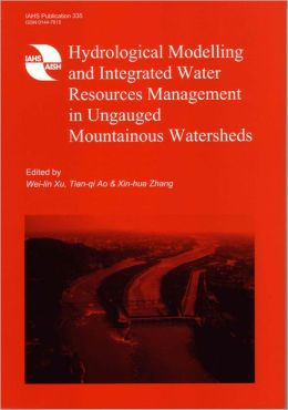 Hydrological Modelling and Integrated Water Resources Management in Ungauged Mountainous Watersheds