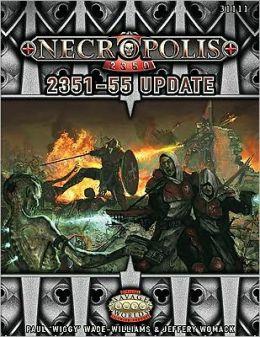 Necropolis 2351-55 Update