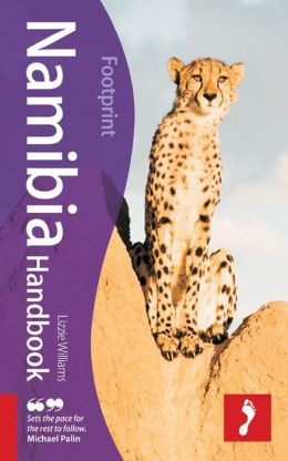 Namibia Handbook, 6th: Travel Guide to Namibia
