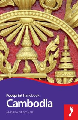 Footprint Cambodia Handbook, 6th Edition