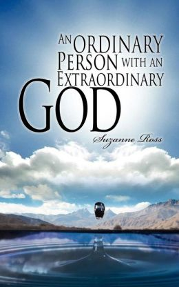 An Ordinary Person With An Extraordinary God