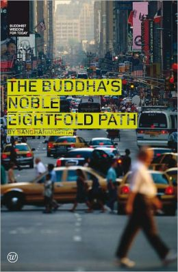The Buddha's Noble Eightfold Path