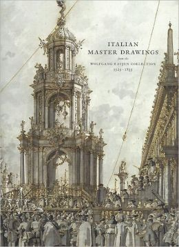 Italian Master Drawings: From the Wolfgang Ratjen Collection, 1525-1835