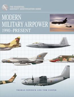 Modern Military Airpower: 1990-Present