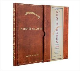 Nostradamus: The Top 100 Prophecies: The Illustrated Edition