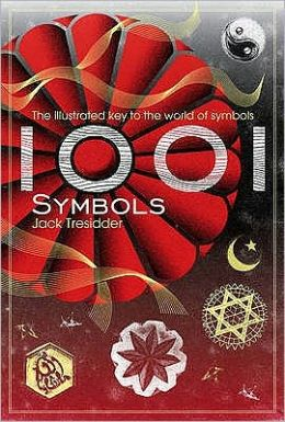 1001 Symbols: An Illustrated Guide to Symbols and Their Meanings