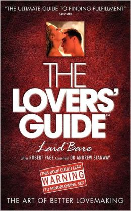 The Lovers' Guide - Laid Bare