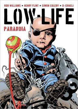 Low Life: Paranoia