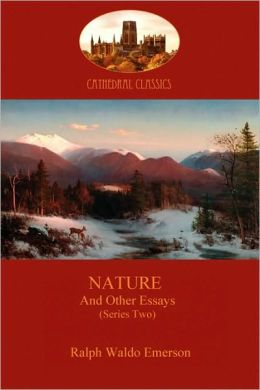 Nature, And Other Essays (Series Two)