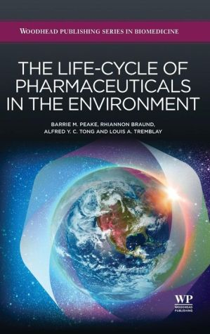 The Life-Cycle of Pharmaceuticals in the Environment