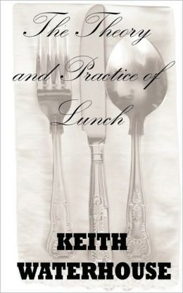 The Theory and Practice of Lunch