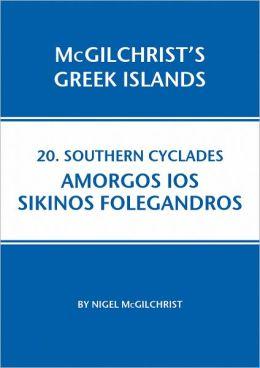 Southern Cylades: Amorgos Ios Sikinos Folegandros