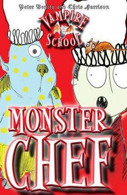 Monster Chef. Peter Bently