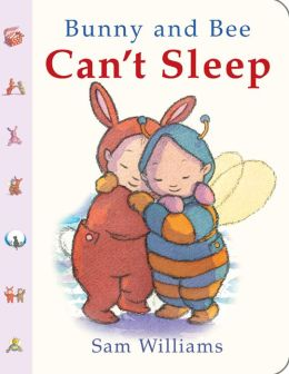Bunny and Bee Can't Sleep