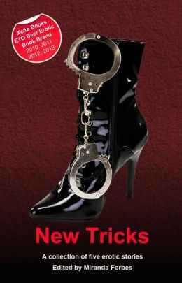 New Tricks: A collection of five erotic stories