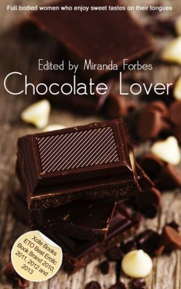 Chocolate Lover: A collection of five erotic Rubenesque stories