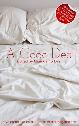 A Good Deal: A collection of five erotic stories