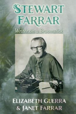 Stewart Farrar: Writer on a Broomstick