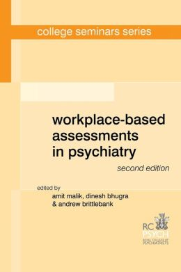 Workplace-Based Assessments in Psychiatry, 2nd Edition