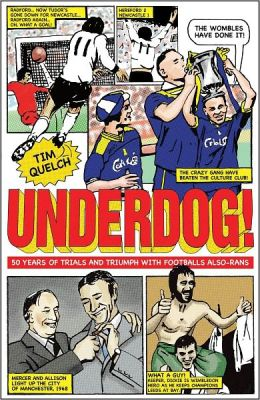 Underdog: Fifty Years of Trials and Triumphs with Football's Also-Rans