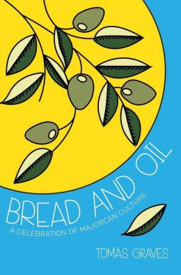 Bread & Oil: Majorcan Culture's Last Stand