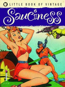 The Little Book of Vintage Sauciness