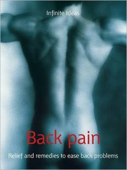 Back pain: Relief and remedies to ease back