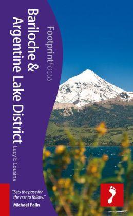 Footprint Focus Bariloche & Argentine Lake District