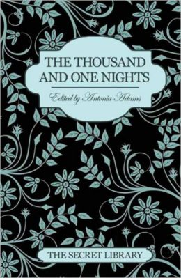 The Secret Library: The Thousand and One Nights