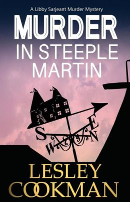 Murder in Steeple Martin (Libby Sarjeant Series #1)