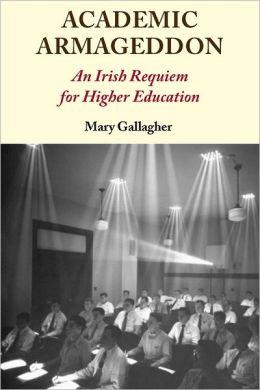 Academic Armageddon: An Irish Requiem for Higher Education