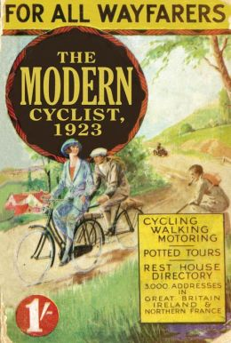 The Modern Cyclist, 1923: For all Wayfarers
