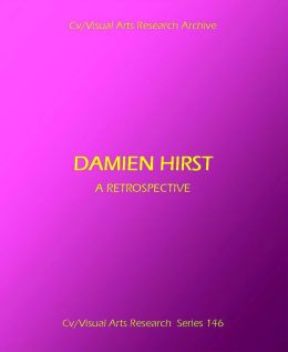 Damien Hirst: A Retrospective