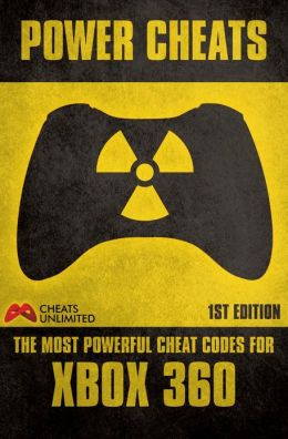 PowerCheatsThe most powerful cheat codes for XBOX 360First Edition