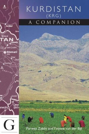 Kurdistan - A Companion: A Guide to the KRG region of Iraq