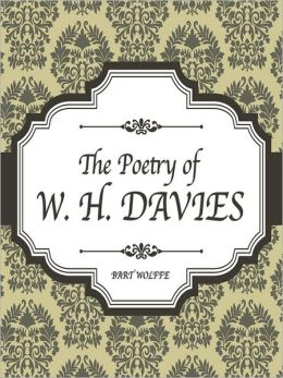 The Poetry of W.H. Davies