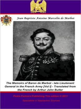 The Memoirs of Baron de Marbot - late Lieutenant General in the French Army. Vol. II