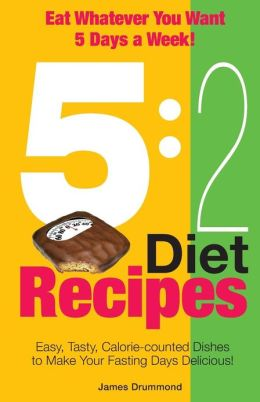 5: 2 Diet Recipes - Easy, Tasty, Calorie-counted Dishes to Make Your Fasting Days Delicious!