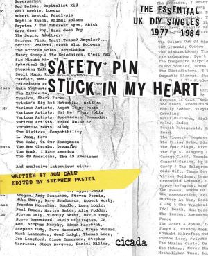 Safety Pin Stuck in My Heart: Essential UK DIY Singles 1977-1985